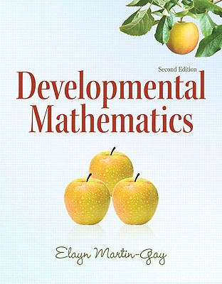 Developmental Mathematics (2nd Edition) (The Martin-Gay Paperback Series)
