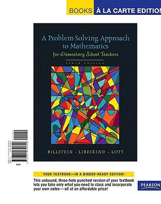 Problem Solving Approach to Mathematics for Elementary School Teachers, A, Books a la Carte Edition (10th Edition)