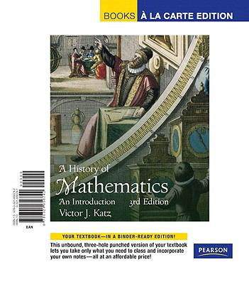 History of Mathematics, A, Books a la Carte Edition (3rd Edition)