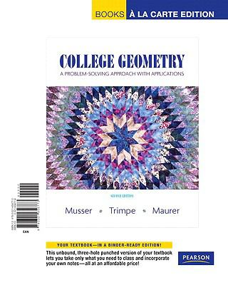 College Geometry: A Problem Solving Approach with Applications, Books a la Carte Edition (2nd Edition)