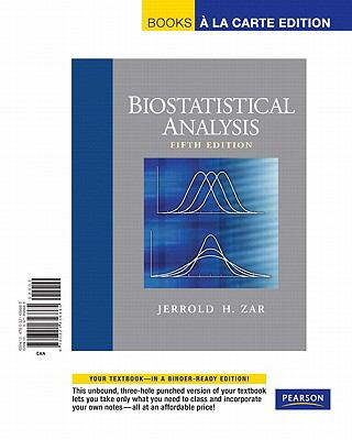 Biostatistical Analysis, Books a la Carte Edition (5th Edition)