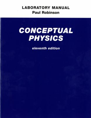 Laboratory Manual for Conceptual Physics - eleventh edition