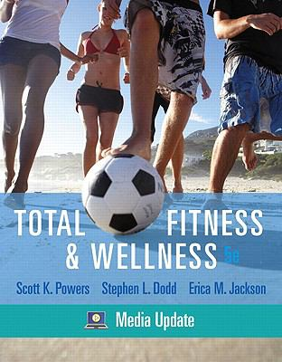 Total Fitness & Wellness, Media Update (5th Edition)
