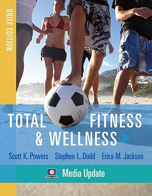 Total Fitness & Wellness, Brief Edition, Media Update (3rd Edition)