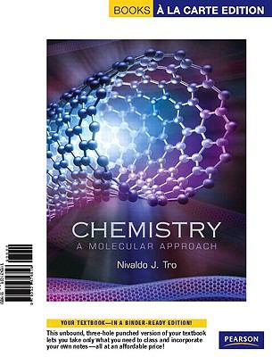 Books a la Carte for Chemistry: A Molecular Approach