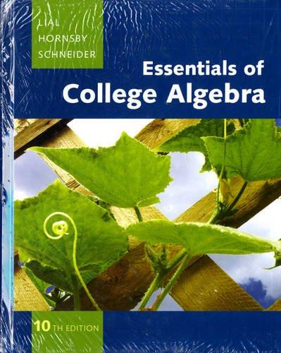 Essentials of College Algebra with MML/MSL Student Access Code Card (10th Edition)