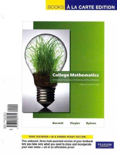 College Mathematics for Business, Economics, Life Sciences and Social Sciences, A La Carte with MML/MSL Student Access Kit (adhoc for valuepacks) (12th Edition) (Books a la Carte)