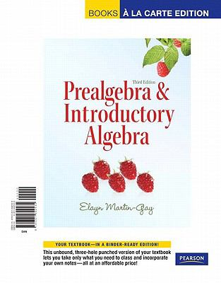 Prealgebra and Introductory Algebra, Books a la Carte Edition