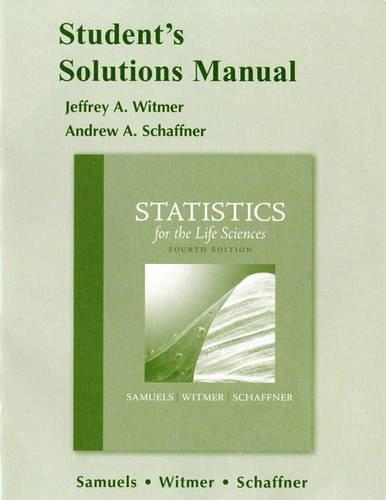Student Solutions Manual for Statistics for the Life Sciences