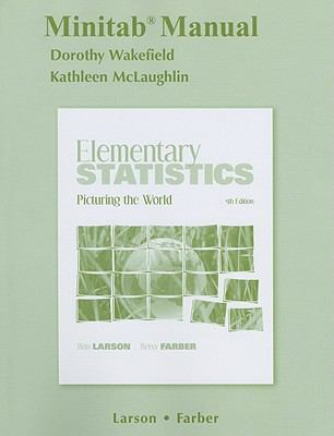 Minitab Manual for Elementary Statistics: Picturing the World