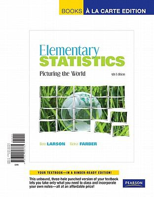 Elementary Statistics : Picturing the World, Books a la Carte Edition