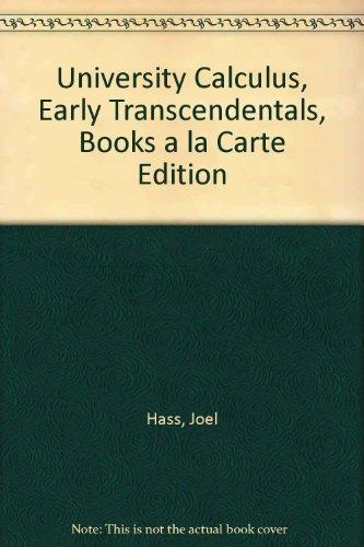 University Calculus, Early Transcendentals, Books a la Carte Edition (2nd Edition)