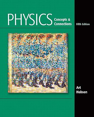 Books a la Carte for Physics: Concepts and Connections (5th Edition)