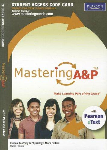 MasteringA&P with Pearson eText -- Standalone Access Card -- for Human Anatomy & Physiology (9th Edition)
