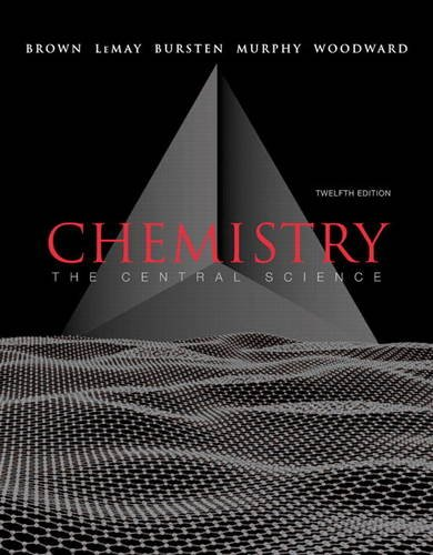 Chemistry: The Central Science (12th Edition)
