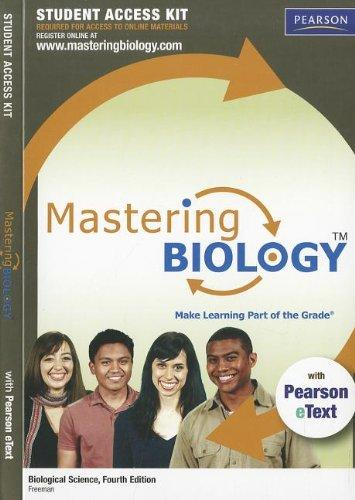 MasteringBiology: with Pearson eText Student Access Kit for Biological Science, 4th Edition