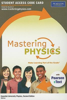 MasteringPhysics with Pearson eText Student Access Code Card for Essential University Physics (2nd Edition)