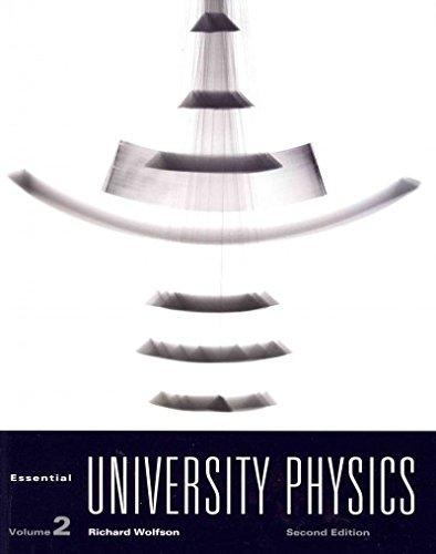 Essential University Physics Volume 2 with MasteringPhysics (2nd Edition)