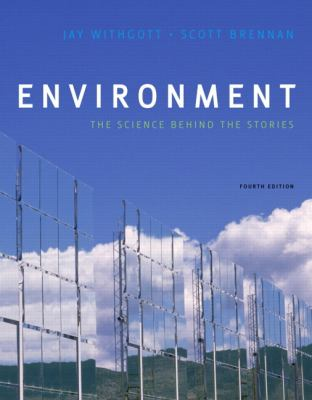 Environment: The Science behind the Stories Plus MasteringEnvironmentalScience with eText -- Access Card Package (4th Edition)