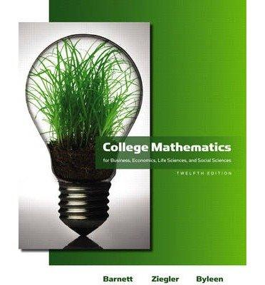 College Mathematics for Business, Economics, Life Sciences & Social Sciences plus MyMathLab/MyStatLab Student Access Code Card (12th Edition)