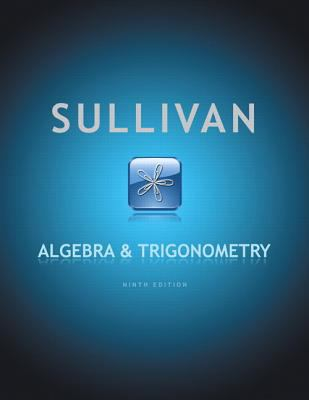 Algebra and Trigonometry (9th Edition)