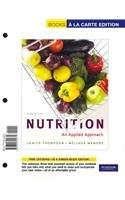 Nutrition: An Applied Approach, Books a la Carte Edition (3rd Edition)