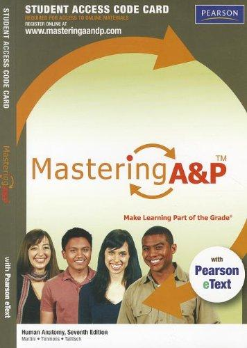 MasteringA&P with Pearson eText -- Standalone Access Card -- for Human Anatomy (7th Edition) (Mastering A&P (Access Codes))