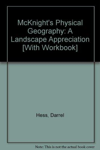 McKnight's Physical Geography: A Landscape Appreciation with Physical Geography Laboratory Manual (10th Edition)