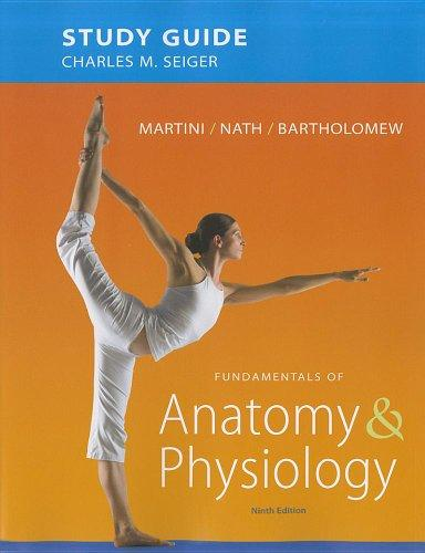 Study Guide for Fundamentals of Anatomy & Physiology