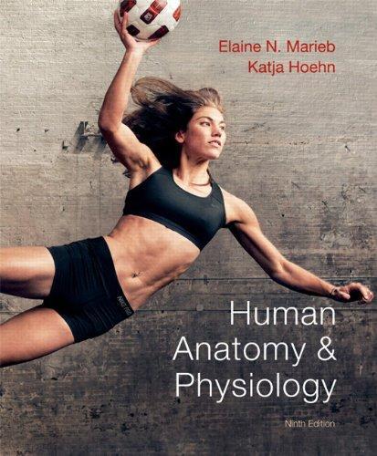 Ebook download human anatomy & physiology (9th edition) (marieb huma….