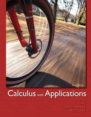 Calculus with Applications (10th Edition)