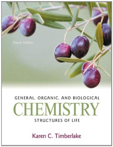General, Organic, and Biological Chemistry: Structures of Life Plus MasteringChemistry with eText -- Access Card Package (4th Edition)