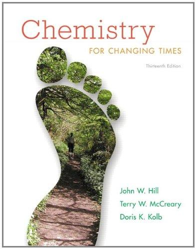 Chemistry For Changing Times (13th Edition)