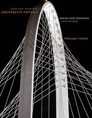 University Physics Volume 3 (Chs. 37-44) (13th Edition)