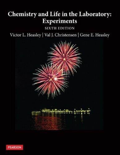 Chemistry and Life in the Laboratory: Experiments (6th Edition)