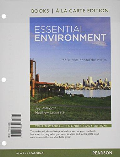 Essential Environment: The Science behind the Stories, Books a la Carte Edition (4th Edition)