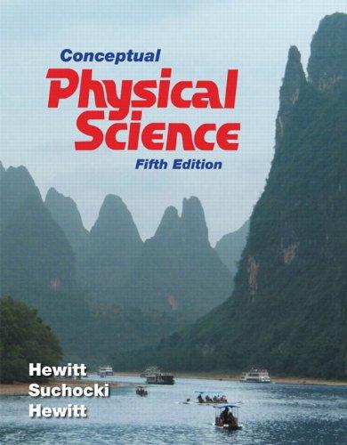 Conceptual Physical Science (5th Edition)
