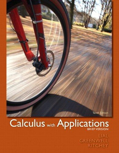 Calculus with Applications, Brief Version plus MyMathLab/MyStatLab -- Access Card Package (10th Edition)