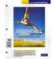 Essentials of Human Anatomy and Physiology, Books a la Carte Plus Essentials of Interactive Physiology CD-ROM (10th Edition)