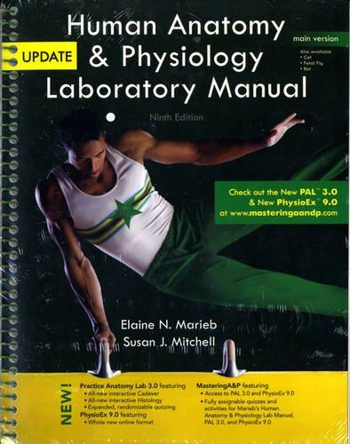 Human Anatomy & Physiology Laboratory Manual, Main Version, Update (9th Edition)