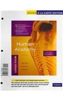 Human Anatomy, Media Update, Books a la Carte Edition (6th Edition)