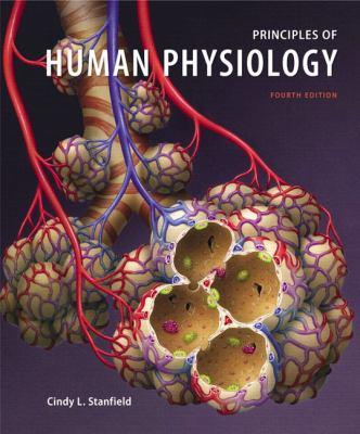 Principles of Human Physiology with MasteringA&P (4th Edition)