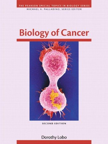 Biology of Cancer (2nd Edition) (Special Topics in Biology Series)