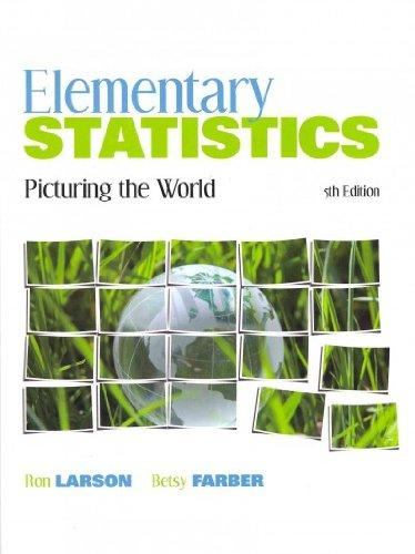 Elementary Statistics: Picturing the World with Student Solutions Manual (5th Edition)