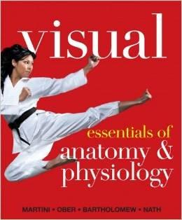 Visual Essentials of Anatomy & Physiology, Books a la Carte Edition