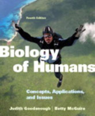 Biology of Humans: Concepts, Applications, and Issues Plus MasteringBiology with eText -- Access Card Package (4th Edition)
