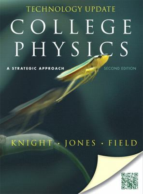 College Physics: A Strategic Approach Technology Update (2nd Edition)