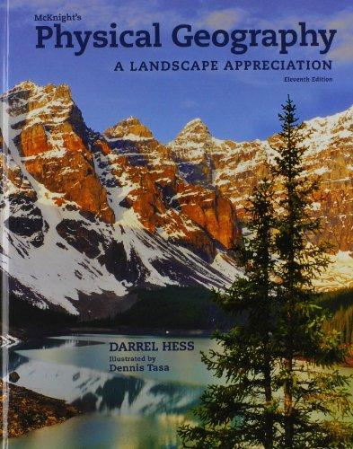 Mcknights physical geography a landscape appreciation 11th by dennis g tasa darrel hess mcknights physical geography fandeluxe Images