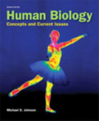 Human Biology: Concepts and Current Issues (7th Edition)