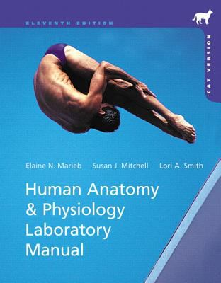 Human Anatomy & Physiology Laboratory Manual, Cat Version Plus MasteringA&P with eText -- Access Card Package (11th Edition) (Benjamin Cummings Series in Human Anatomy & Physiology)